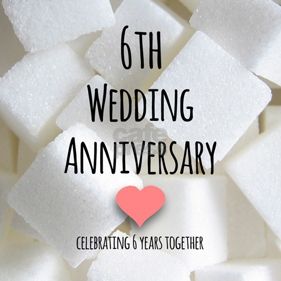 6th Wedding Anniversary
