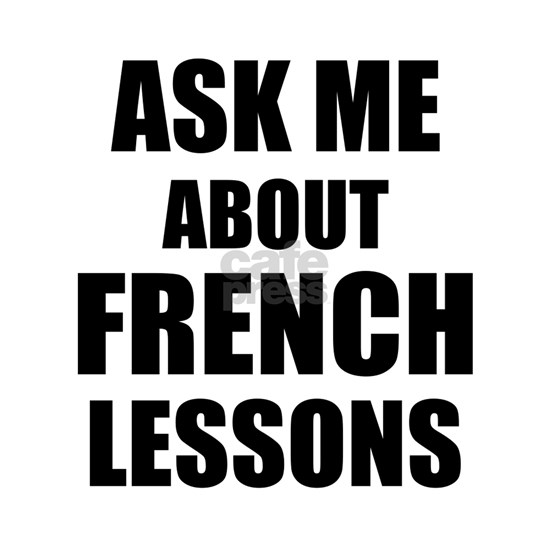 Ask me about French lessons