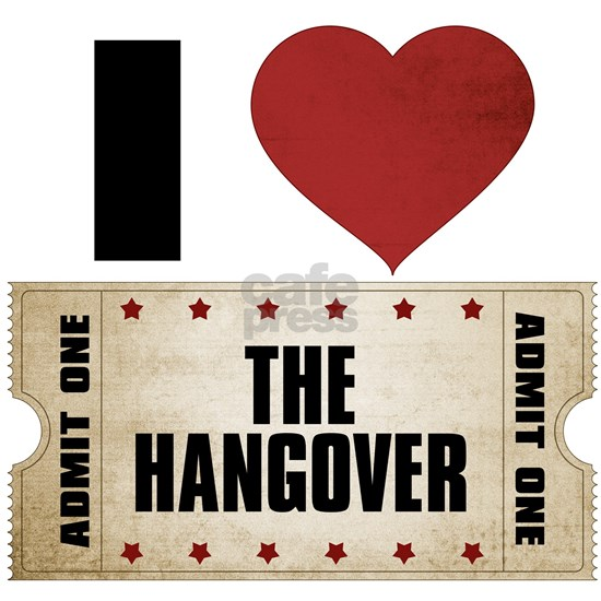 I Heart The Hangover Ticket
