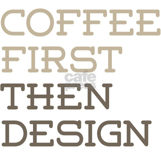 Coffee Then Design