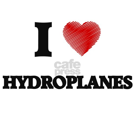 I love Hydroplanes