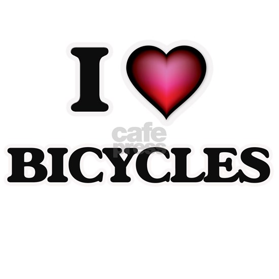 I Love Bicycles