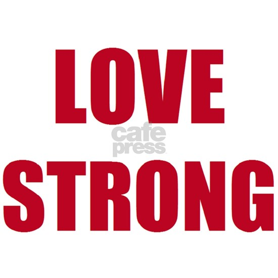 LOVE STRONG r
