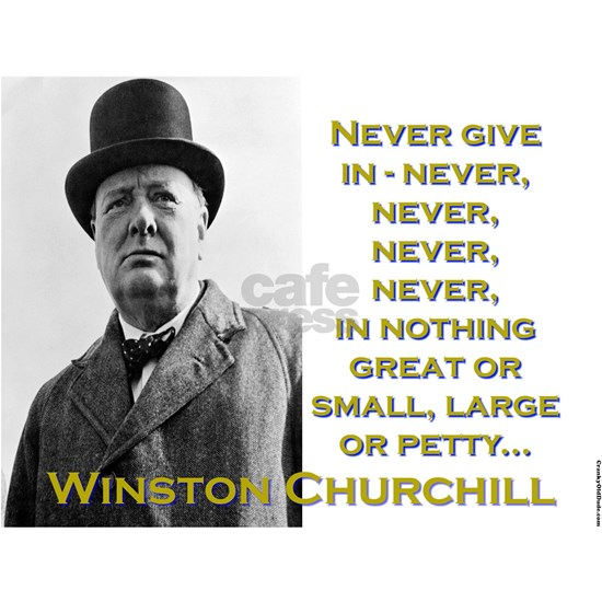 Never Give In - Churchill