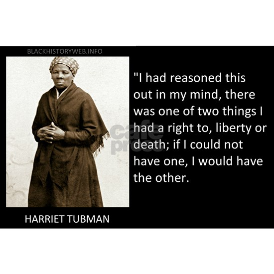 QUOTEPIC-HARRIET TUBMAN