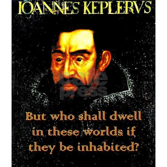 But Who Shall Dwell - Kepler