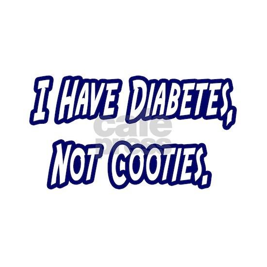 not cooties diabetes
