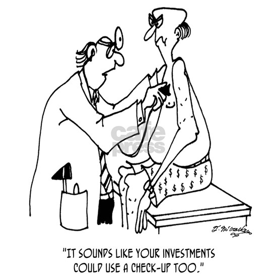 Investments Need a Check Up Too