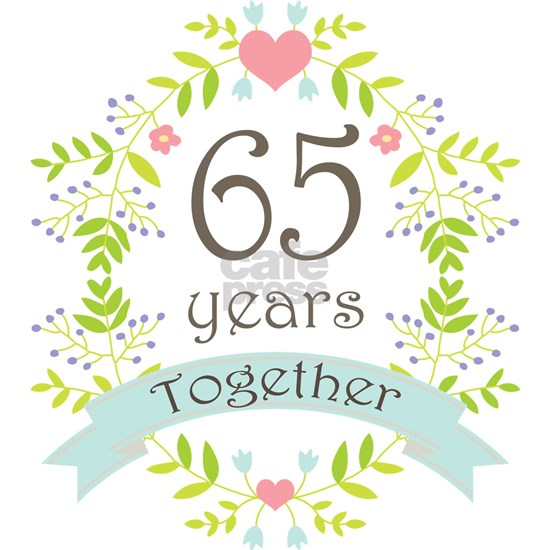 Anniversary 65 Years Together