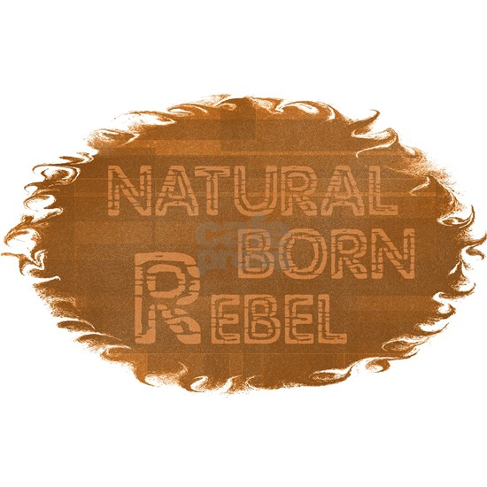 Natural Born Rebel