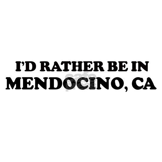 Rather: MENDOCINO