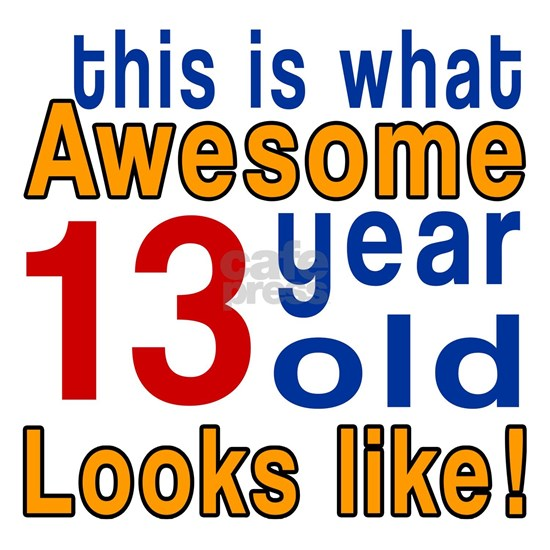 13 Year Old Looks Like