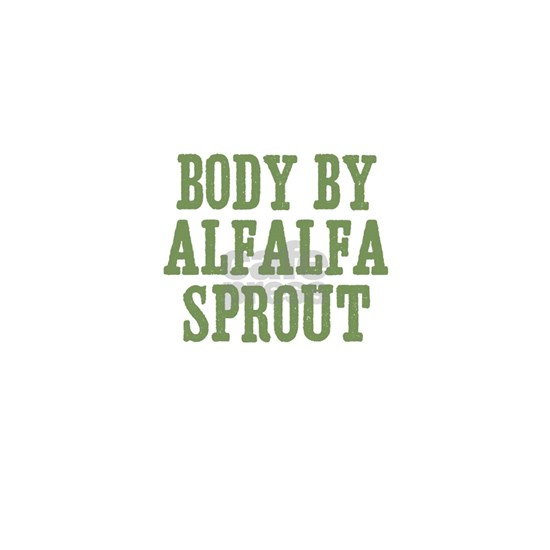 Body By Alfalfa Sprout