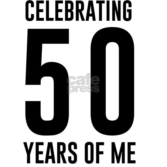 Celebrating 50 Years of Me