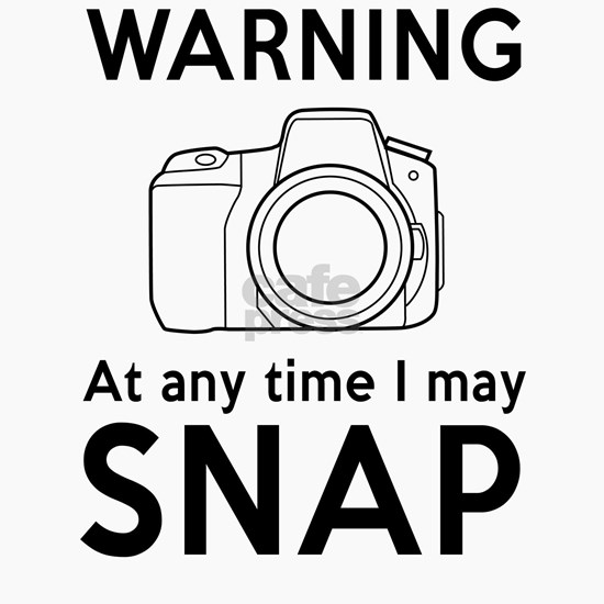 Warning may snap photographer