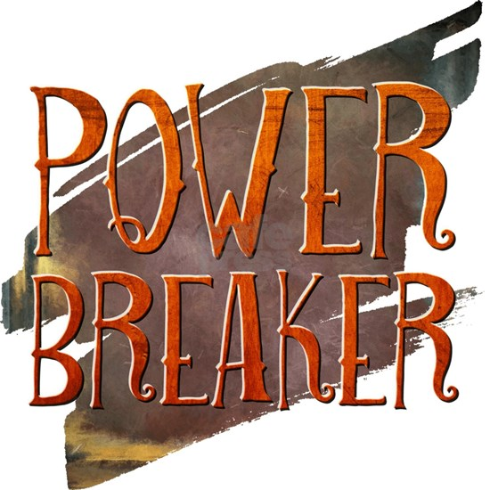 Power Breaker