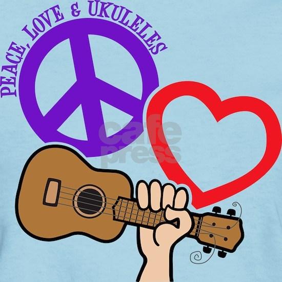 PEACE, LOVE, and UKULELES