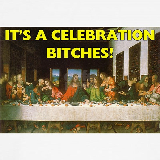 Easter - Its A Celebration Bitches