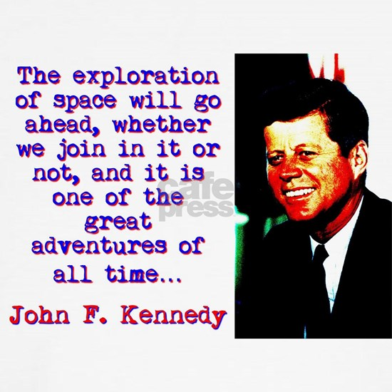 The Exploration Of Space - John Kennedy