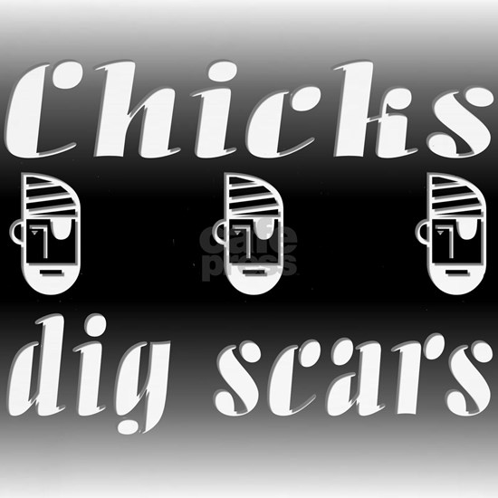 Chicks Dig Scars and Pirates