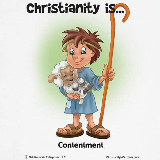 Christianity is... Contentment