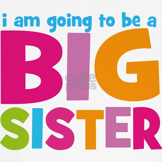 I am going to be a Big Sister