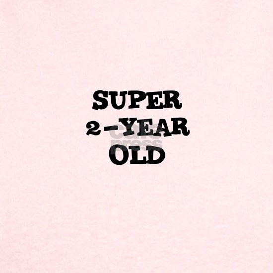 Super~2-Year Old