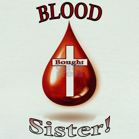 Blood Bought Sister