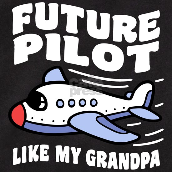 Future Pilot Like My Grandpa