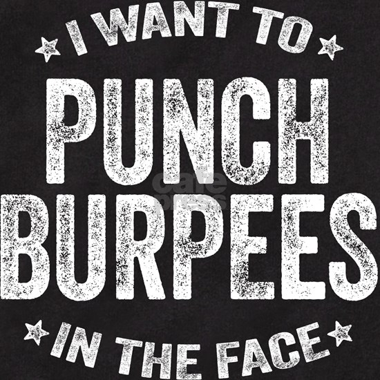Punch Burpees In The Face