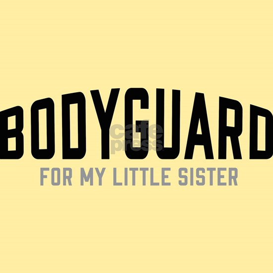 Bodyguard For My Little Sister