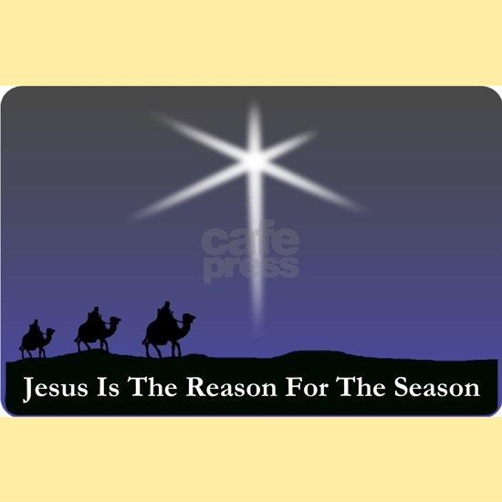 Jesus is the reason for the season Christmas