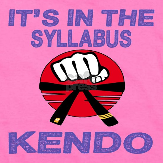Its in the syllabus Kendo