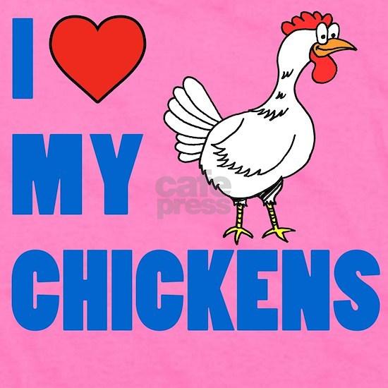I Love Chickens