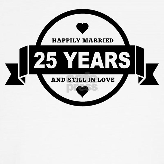 Happily Married 25 Years