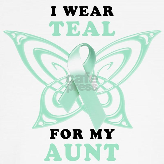 I Wear Teal for my Aunt