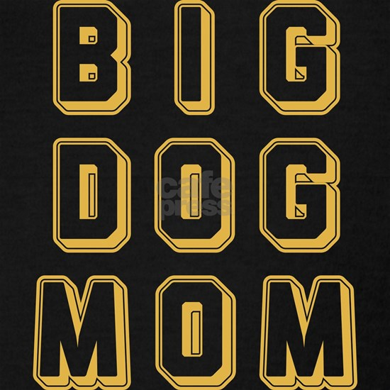 Big Dog Mom