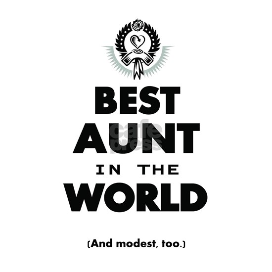 The Best in the World Best Aunt