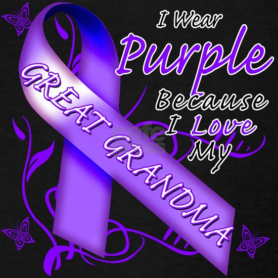 I Wear Purple Because I Love My Great Grandma
