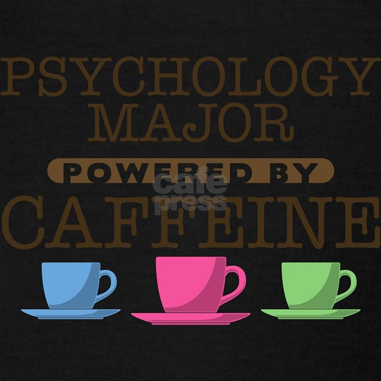 Psychology Major Powered by Caffeine