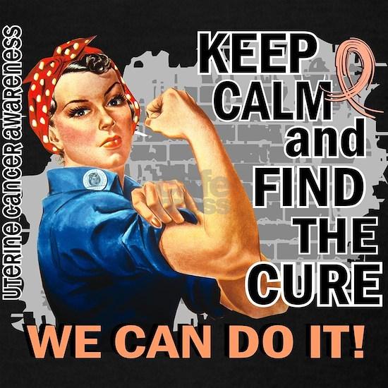 D Rosie Keep Calm Uterine Cancer