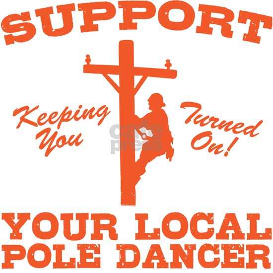 Support Pole Dancer Lineman