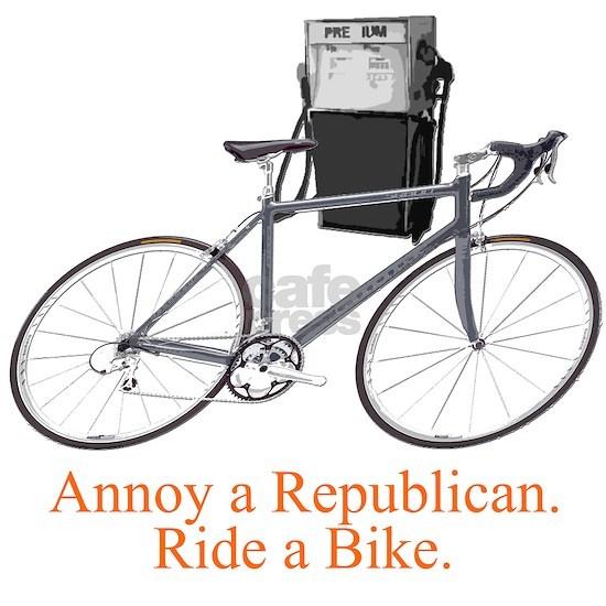 Annoy a Republican. Ride a bike.