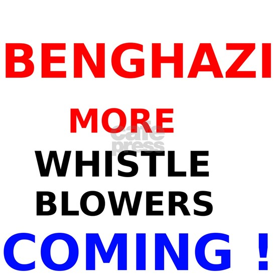 Benghazi More Whistle Blowers Coming