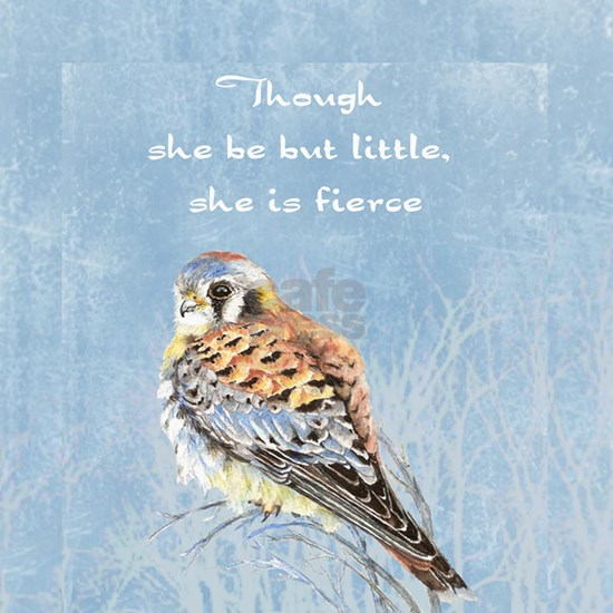 Little but Fierce  Quote Kestrel Watercolor Falcon