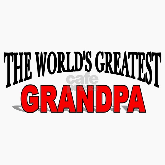 The Worlds Greatest Grandpa
