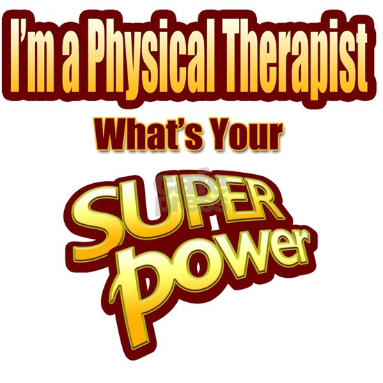 Super Power - Physical Therapist