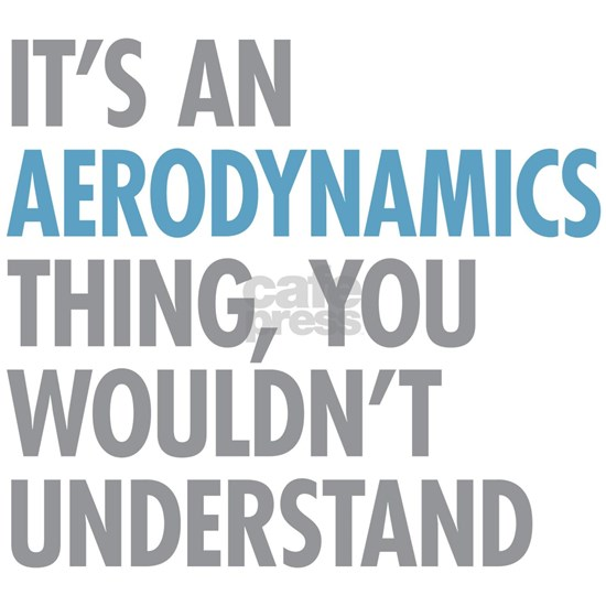 Aerodynamics Thing
