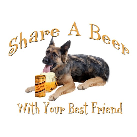 Share a beer with best friend German Shepherd