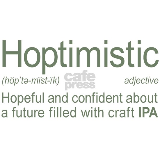 Hoptimistic Definition IPA